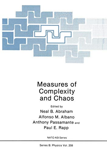 Measures of Complexity and Chaos: Proceedings (Nato Science Series B: (closed))
