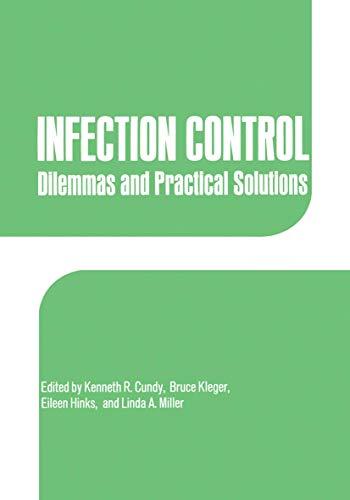 Infection Control: Editor-K.R. Cundy; Editor-E.