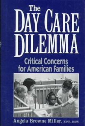 9780306434358: The Day Care Dilemma (Insight books)
