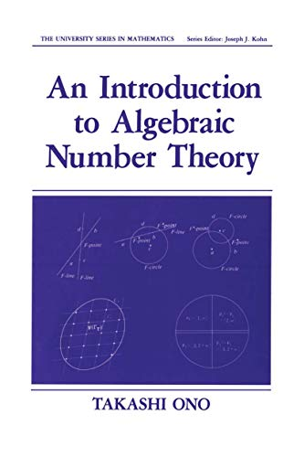 9780306434365: An Introduction to Algebraic Number Theory (University Series in Mathematics)