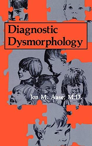 Diagnostic Dysmorphology: Aase, Jon M.