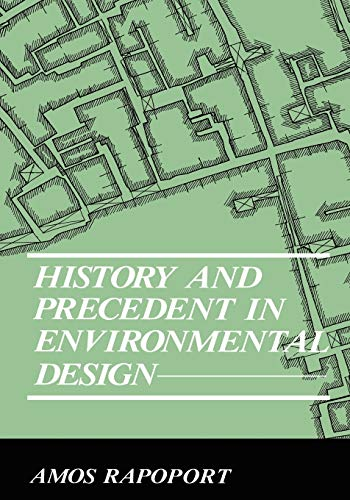 9780306434457: History and Precedent in Environmental Design