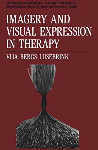 9780306434532: Imagery and Visual Expression in Therapy (Emotions, Personality, and Psychotherapy)
