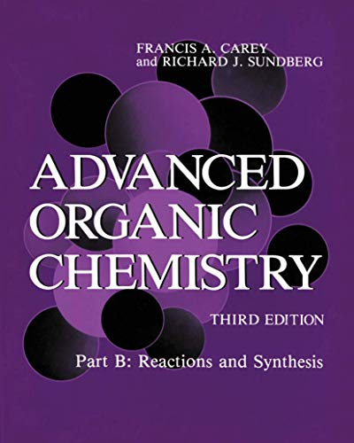 9780306434570: Advanced Organic Chemistry: Reactions and Synthesis Pt. B