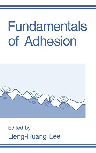 9780306434709: Fundamentals of Adhesion (New Horizons in Therapeutics)