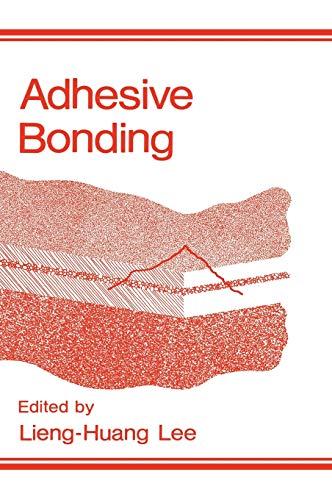 9780306434716: Adhesive Bonding