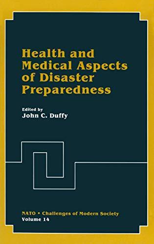 Health and medical aspects of disaster preparedness.: Duffy, John C. (ed.)