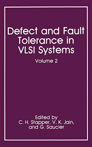 Defect and Fault Tolerance in VLSI Systems: Editors C.H. Stapper,