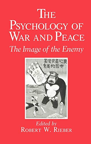 9780306435430: The Psychology of War and Peace: The Image of the Enemy