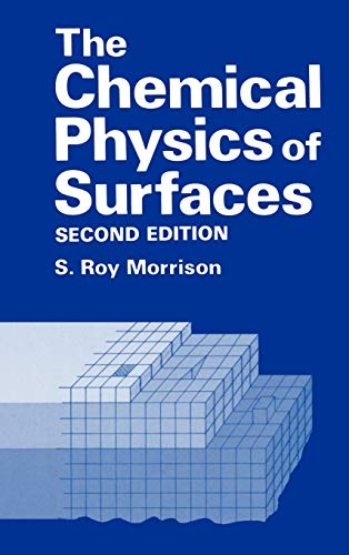 9780306435492: The Chemical Physics of Surfaces