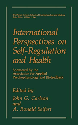 International Perspectives on Self-Regulation and Health (The: John G. Carlson