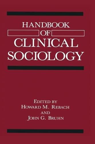 9780306435591: Handbook of Clinical Sociology