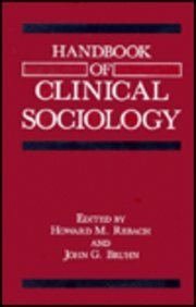 9780306435591: Handbook of Clinical Sociology