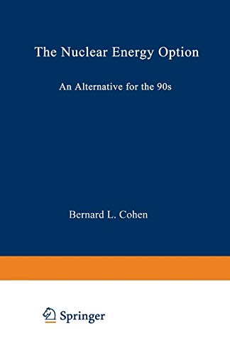 9780306435676: The Nuclear Energy Option: An Alternative for the 90s