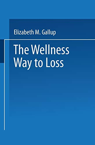 9780306435683: The Wellness Way to Weight Loss