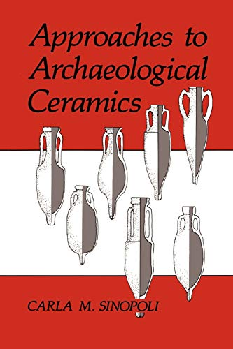 9780306435751: Approaches to Archaeological Ceramics