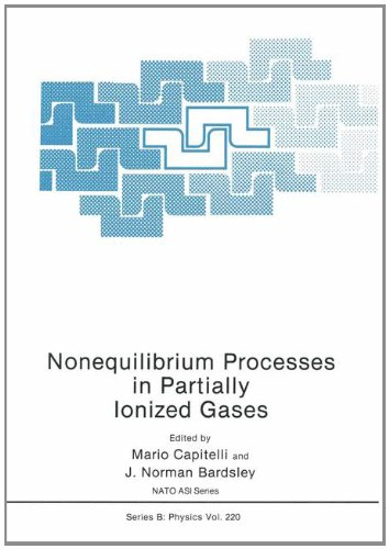 9780306435867: Nonequilibrium Processes in Partially Ionized Gases (NATO Science Series B: Physics)