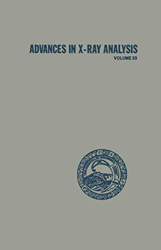 Advances in X-Ray Analysis, Vol. 33: Ron Jenkins, Charles