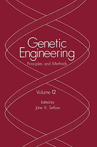 9780306436161: 12: Genetic Engineering: Principles and Methods