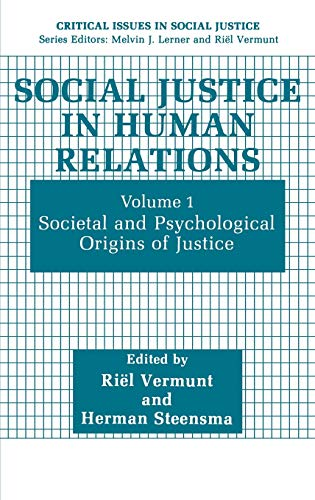 9780306436253: Social Justice in Human Relations: Volume 1: Societal and Psychological Origins of Justice (Critical Issues in Social Justice)