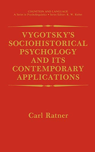 Vygotskys Sociohistorical Psychology and its Contemporary Applications Cognition and Language A ...