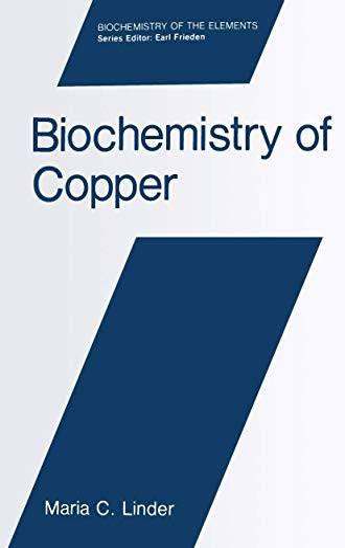 Biochemistry of Copper (Biochemistry of the Elements)