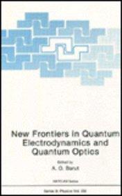 9780306436697: New Frontiers in Quantum Electrodynamics and Quantum Optics (Nato Science Series B:)