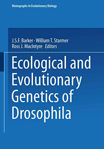 9780306436710: Ecological and Evolutionary Genetics of Drosophila (Monographs in Evolutionary Biology)