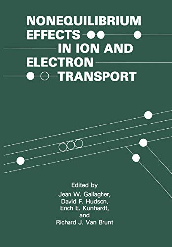 9780306437137: Nonequilibrium Effects in Ion and Electron Transport