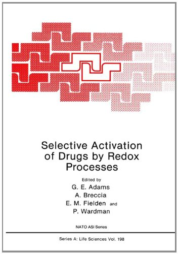 Selective Activation of Drugs by Redox Processes: A. Breccia, E.M.