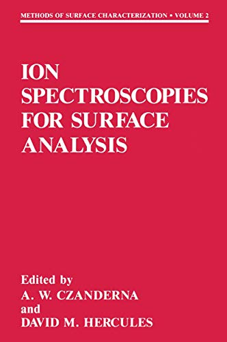 9780306437922: Ion Spectroscopies for Surface Analysis (Methods of Surface Characterization)