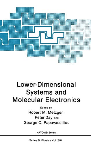 Lower-Dimensional Systems and Molecular Electronics Nato Science Series B