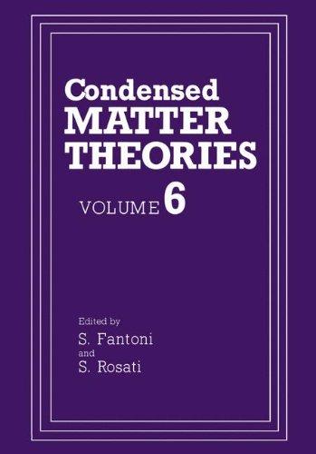 9780306438394: Condensed Matter Theories: Volume 6 (Condensed Matter Theory)