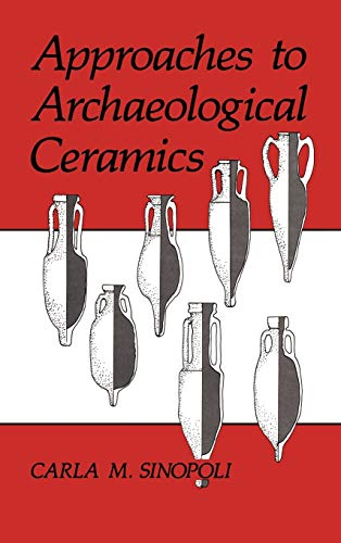9780306438523: Approaches to Archaeological Ceramics