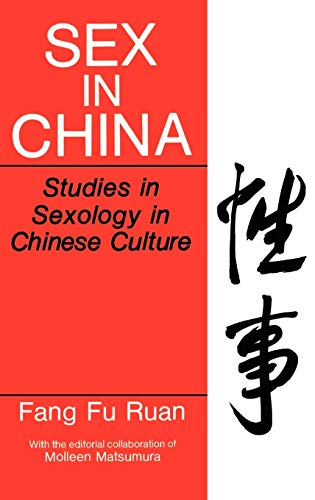 9780306438608: Sex in China: Studies in Sexology in Chinese Culture (Perspectives in Sexuality)