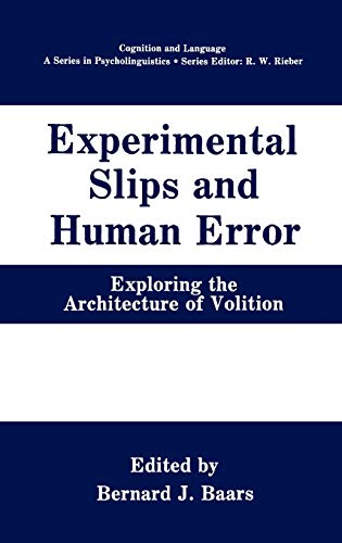 Experimental Slips and Human Error: Exploring the