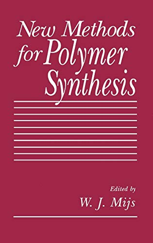 New Methods for Polymer Synthesis