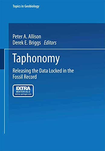 9780306438769: Taphonomy: Releasing the Data Locked in the Fossil Record (Topics in Geobiology)