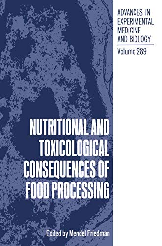 9780306438912: Nutritional and Toxicological Consequences of Food Processing (Advances in Experimental Medicine and Biology)