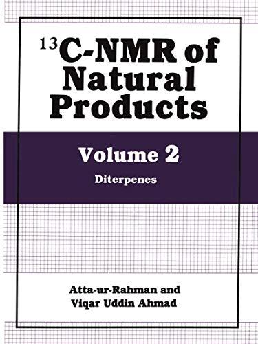 9780306438981: 002: 13C-NMR of Natural Products: Vol 2: Diterpenes