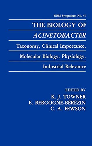 The Biology of Acinetobacter: Taxonomy, Clinical Importance,