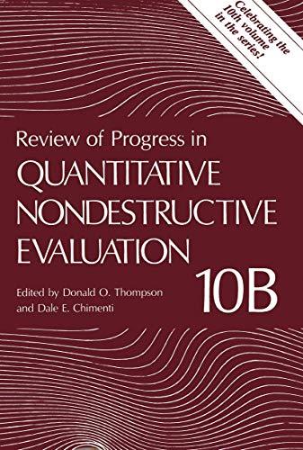 Review of Progress in Quantitative Nondestructive Evaluation: v. 10: Donald O. Thompson