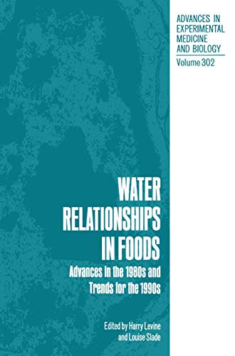 Water Relationships in Foods Advances in the 1980s and Trends for the 1990s Advances in ...