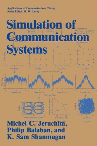 Simulation of Communication Systems (Applications of Communications: Jeruchim, Michel C.,