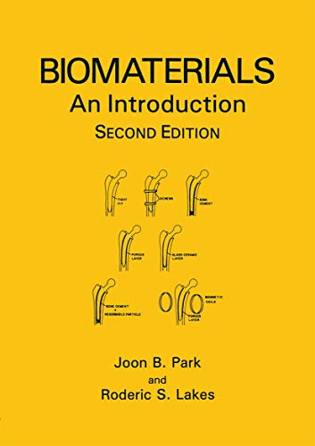 9780306439926: Biomaterials: An Introduction