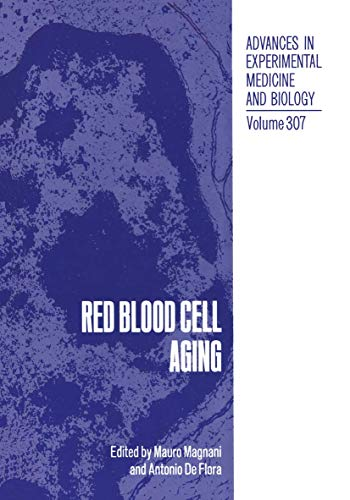 Red Blood Cell Aging (Advances in Experimental