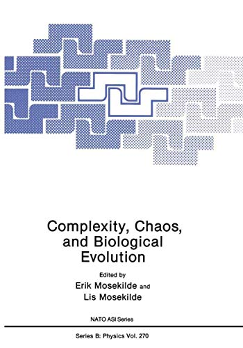 Complexity, Chaos and Biological Evolution: International Proceedings (Nato Science Series B: (...