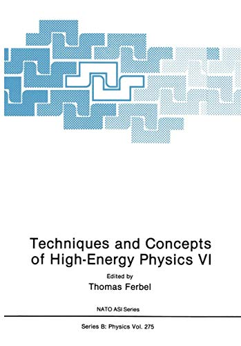 Techniques and Concepts of High-Energy Physics VI