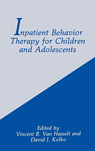 Inpatient Behavior Therapy for Children and Adolescents