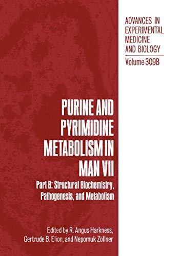 9780306440939: Purine and Pyrimidine Metabolism in Man VII: Part B: Structural Biochemistry, Pathogenesis, and Metabolism (Advances in Experimental Medicine & Biology)